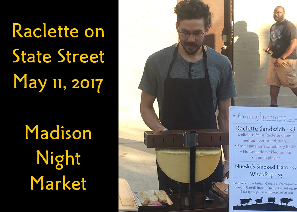 Fromagination brings Raclette to the Madison Night Market!