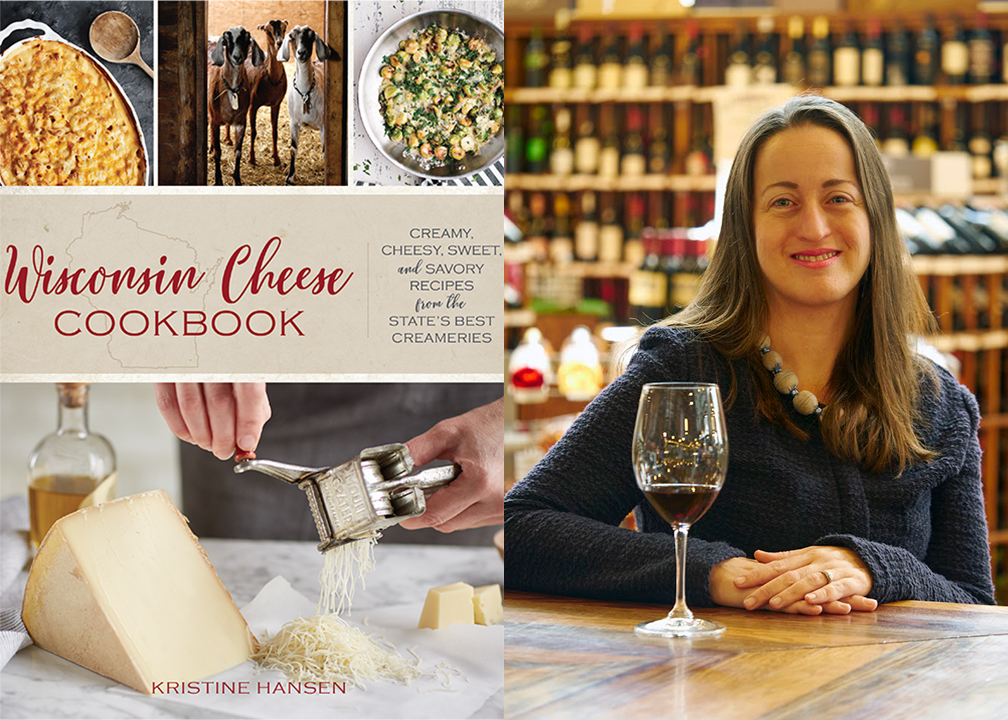 Kristine Hansen and the Wisconsin Cheese Cookbook featured at Fromagination