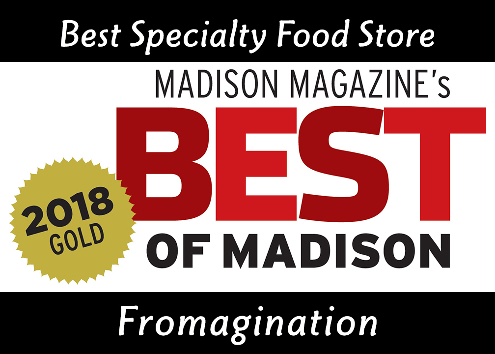 Fromagination won Best of Madison 2018 Gold!