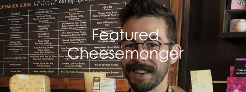 Featured Cheesemonger.CG.Jeff Peterson.1281x481.72res