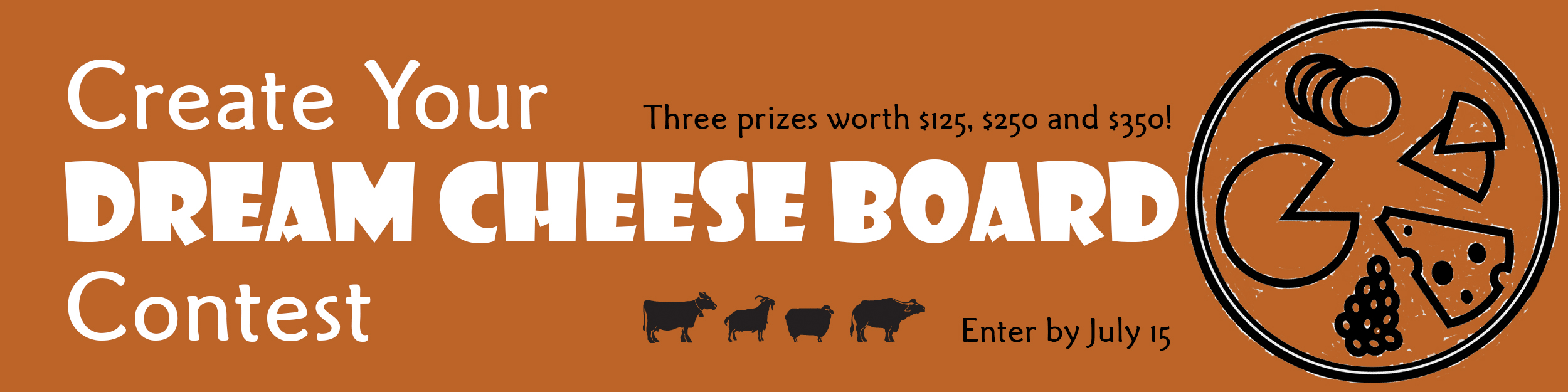 This is a banner for Fromagination's Create Your Dream Cheese Board Contest