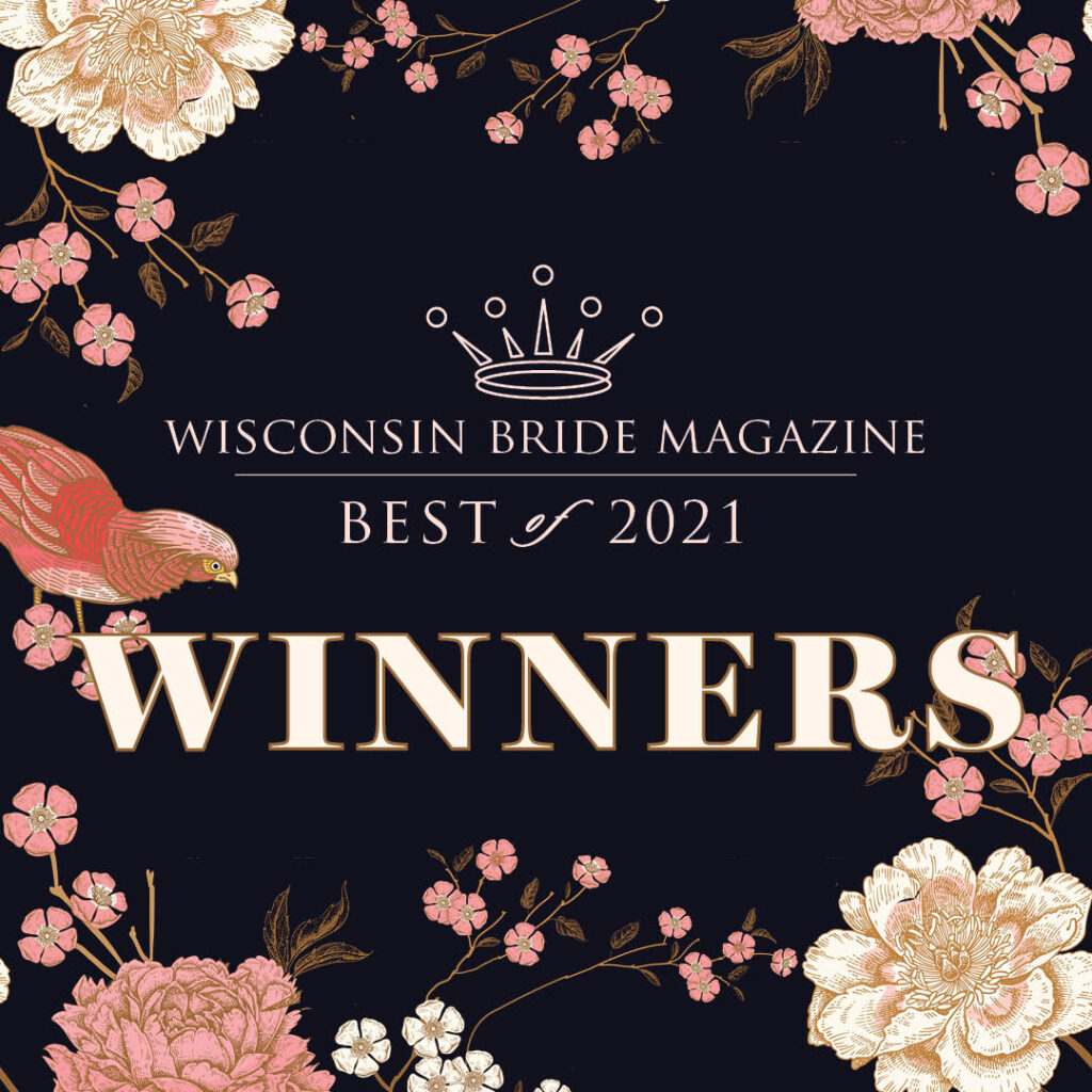 This is a picture of Wisconsin Bride 2021 Award Winners