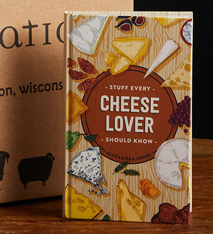 This is a picture of Stuff Every Cheese Lover Should Know book, offered by Fromagination.