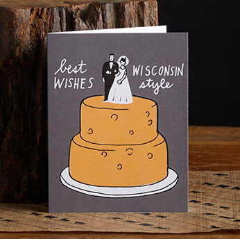 This is a picture of a Wisconsin wedding card, offered by Fromaginition.